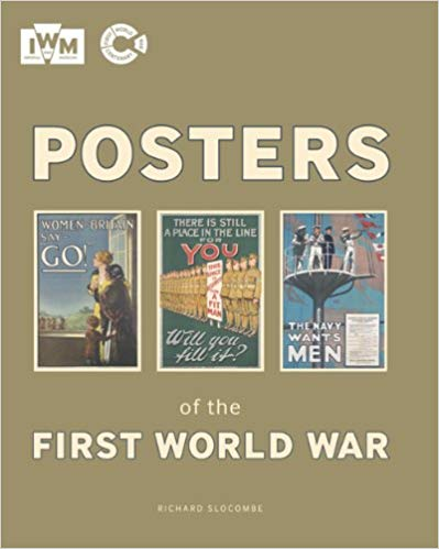 Posters of the First World War [Slocombe]