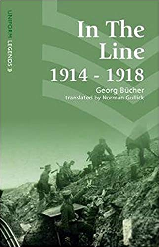 In the Line: 1914-1918 [Bucher]