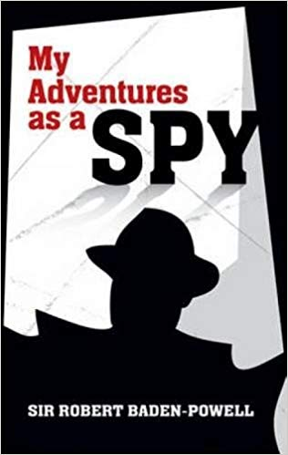 My Adventures as a Spy [Baden-Powell]