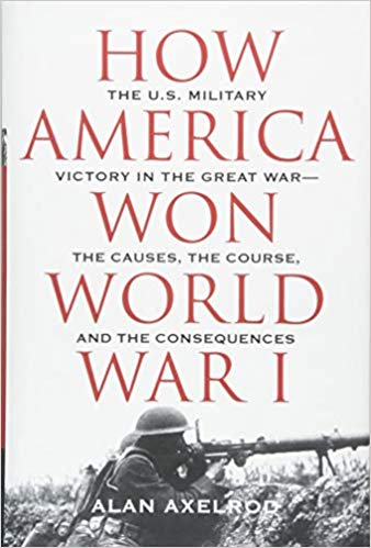 How America Won World War I [Axelrod]