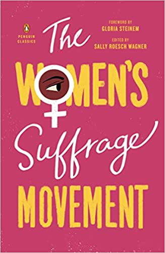 The Women's Suffrage Movement [Wagner]
