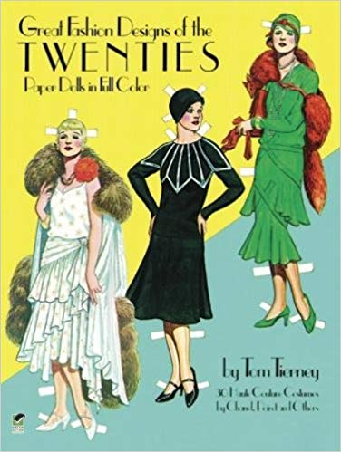 Great Fashion Designs of the Twenties: Paper Dolls in Full Color [Tierney]