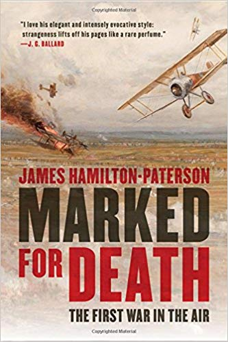 Marked for Death: The First War in the Air [Hamilton-Paterson]