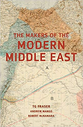 The Makers of the Modern Middle East [Fraser]