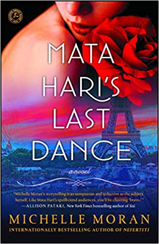 Mata Hari's Last Dance: A Novel [Moran]