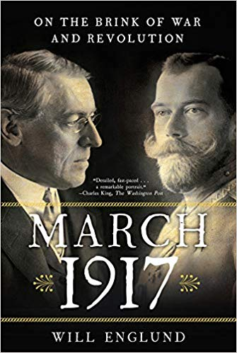 March 1917: On the Brink of War and Revolution (PB) [Englund]