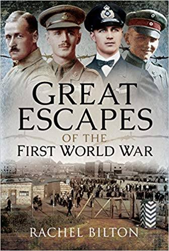 Great Escapes of the First World War [Bilton]