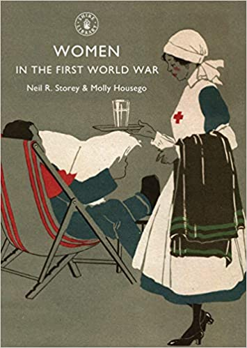 Women in the First World War [Storey]