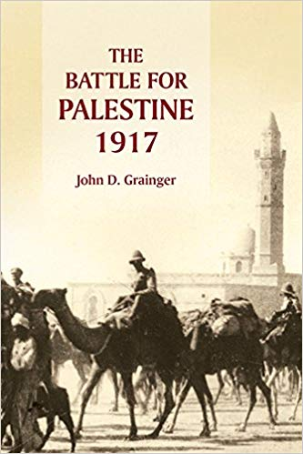 The Battle for Palestine, 1917 [Grainger]