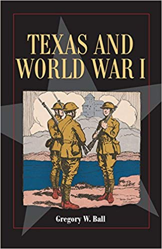 Texas and World War I [Ball]