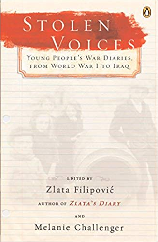 Stolen Voices: Young People's War Diaries, from World War I to Iraq [Filipovic]