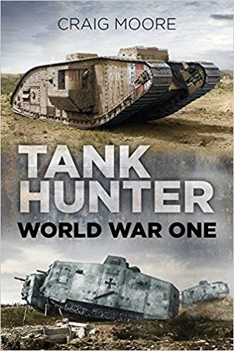 Tank Hunter: World War One [Moore]