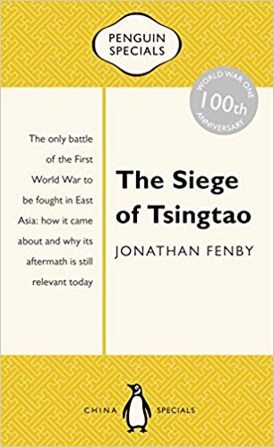 The Siege of Tsingtao [Fenby]