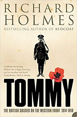 Tommy: The British Soldier on the Western Front [Holmes]