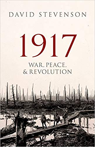 1917: War, Peace, and Revolution (PB) [Stevenson]
