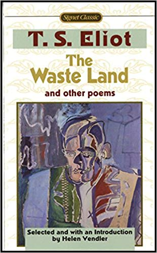 The Waste Land and Other Poems: Including The Love Song of J. Alfred Prufrock [Eliot]