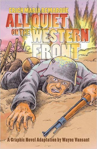 All Quiet on the Western Front Graphic Novel [Vansant]