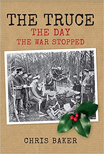 The Truce: The Day The War Stopped [Baker]