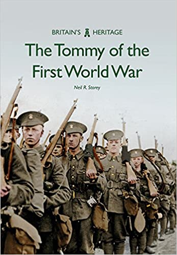 The Tommy of the First World War [Storey]
