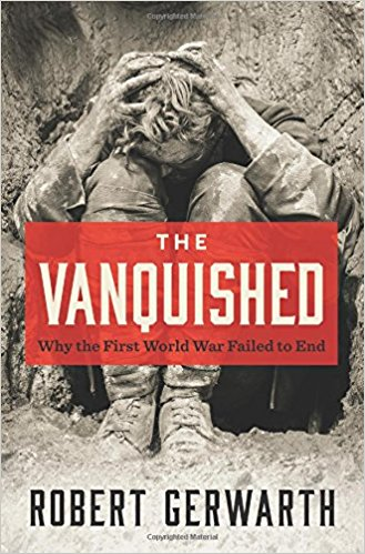 The Vanquished: Why the First World War Failed to End (PB)