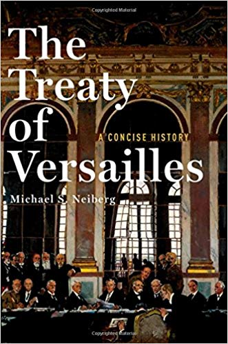 The Treaty of Versailles: A Concise History [Neiberg]
