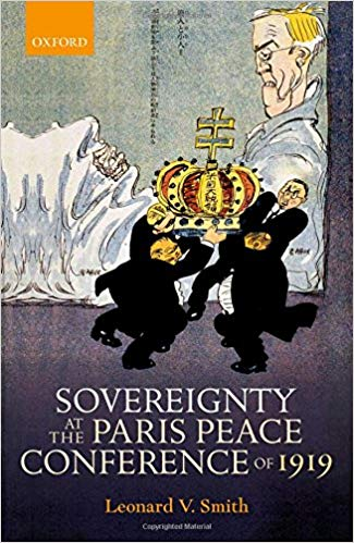 Sovereignty at the Paris Peace Conference of 1919 [Smith]