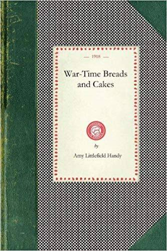 War-time Breads and Cakes [Handy]