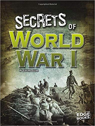 Secrets of World War I (Top Secret Files) [McCollum]