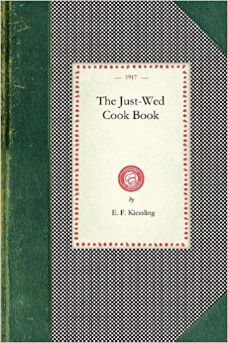 Just-Wed Cook Book [Kiessling]