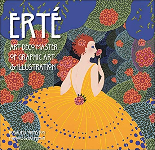 Erté: Art Deco Master of Graphic Art & Illustration [Ormiston]