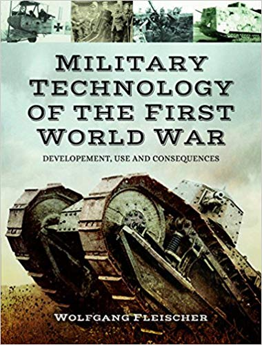 Military Technology of the First World War [Fleischer]