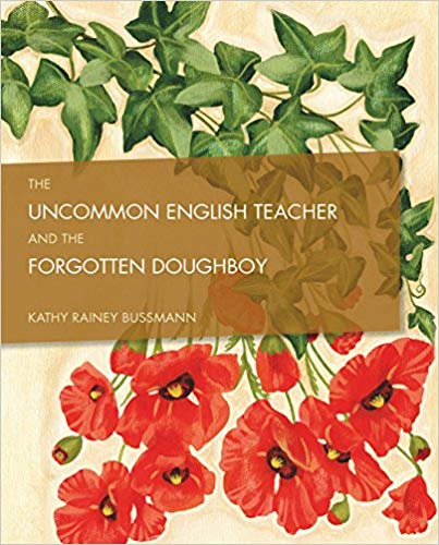 The Uncommon English Teacher and the Forgotten Doughboy [Bussmann]