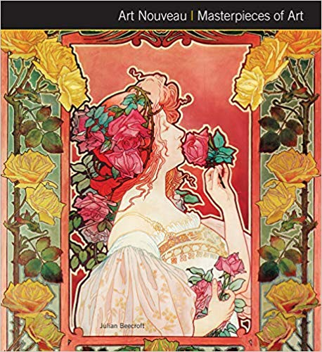 Art Nouveau - Masterpieces of Art [Beecroft]