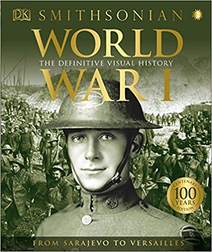 World War I: The Definitive Visual History [DK]