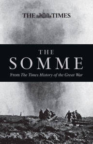 The Somme: From The Times History of the Great War