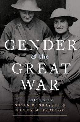 Gender and the Great War [Grayzel]
