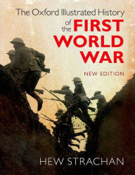 The Oxford Illustrated History of the First World War (Paperback)