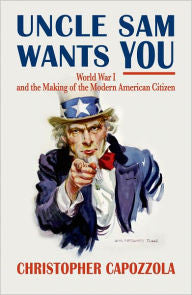 Uncle Sam Wants You [Capozzola]
