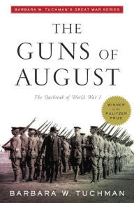 The Guns of August [Tuchman]