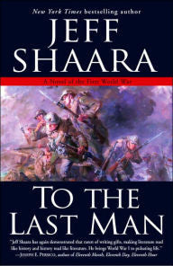 To the Last Man (Paperback) [Shaara]