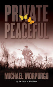 Private Peaceful [Morpurgo]