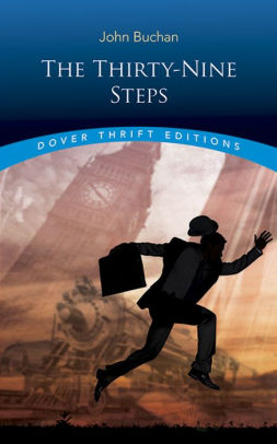 The Thirty-Nine Steps [Buchan]
