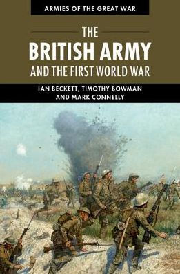 The British Army and the First World War [Beckett]