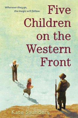 Five Children on the Western Front [Saunders]