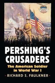 Pershing's Crusaders [Faulkner]