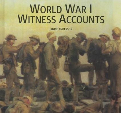 World War I Witness Accounts