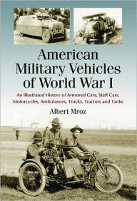 American Military Vechicles of WWI