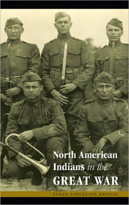 North American Indians in the Great War [Krouse]