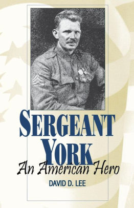 Sergeant York: An American Hero [Lee]