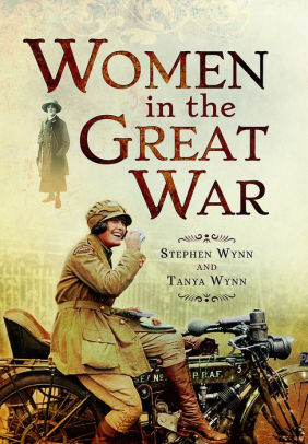 Women in the Great War [Wynn]